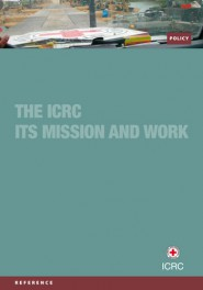 The ICRC : Its mission and work