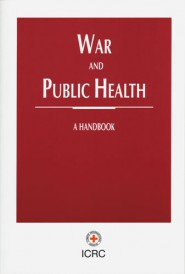 War and public health : handbook on war and public health