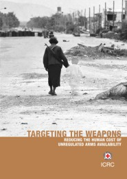 Targeting the weapons: reducing the human cost of unregulated arms availability