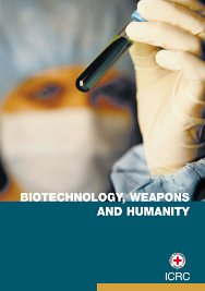 Biotechnology, weapons and humanity