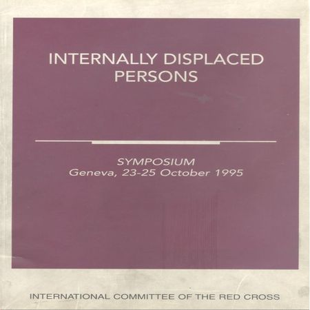 Refugees and internally displaced persons: International humanitarian law and the role of the ICRC