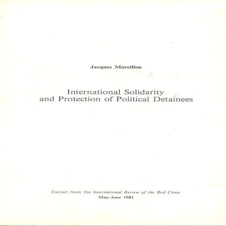 International solidarity and protection of political detainees