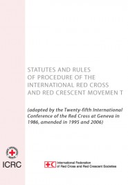 Statutes and Rules of Procedure of the International Red Cross and Red Crescent Movement