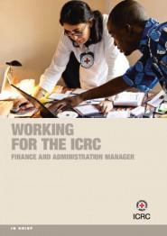 Working for the ICRC: Finance and Administration Manager and HR Manager