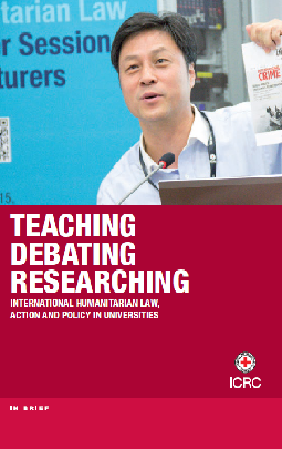 Teaching, debating, researching International Humanitarian Law, action and policy in universities