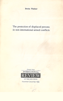 The Protection of displaced persons in non-international armed conflicts
