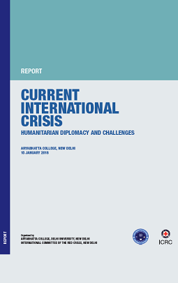 Current International crisis : Humanitarian diplomacy and challenges