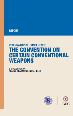 International Conference - The Convention on certain conventional weapons