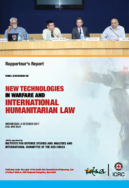 Panel discussion on new technologies in warfare and international humanitarian law - Rapporteur's Report