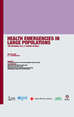 Health emergencies in large populations - The Regional H.E.L.P Course in India