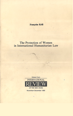 The Protection of Women in International Humanitarian Law