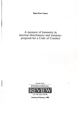 A Measure of humanity in internal disturbances and tensions : proposal for a code of conduct