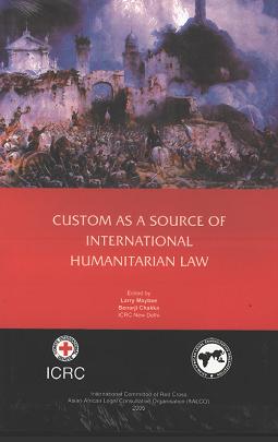Custom as a source of International Humanitarian Law