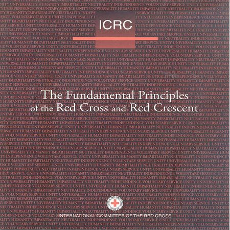 The Fundamental principles of the Red Cross and Red Crescent