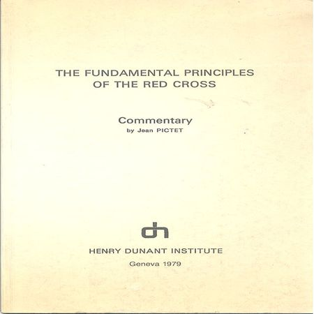 The Fundamental principles of the Red Cross and peace - significance of the principles for the spirit of peace